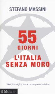 55 giorni. L'Italia senza Moro